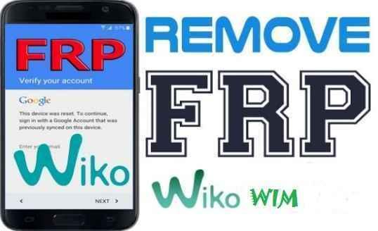طريقة ،إزالة ،حساب ،غوغل ،من ،هاتف ،Remove، frp، Wiko، WIM