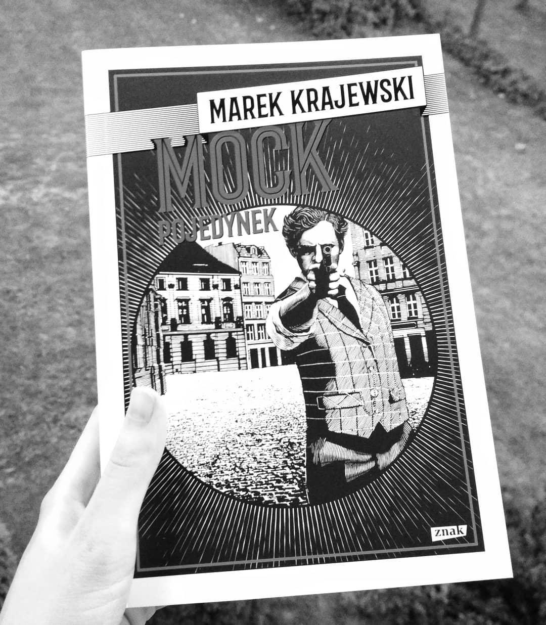 """Marek Krajewski """"Mock. Pojedynek"""""""