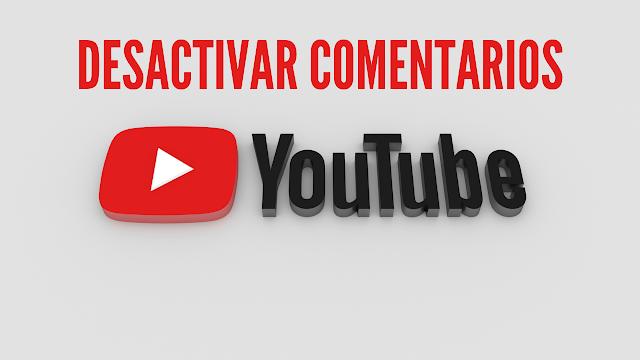 para desactivar los comentarios de cualquier vídeo de tu canal debes ir a la opcion comentarios y calificaciones y seleccionar la opcion inhabilitar comentarios