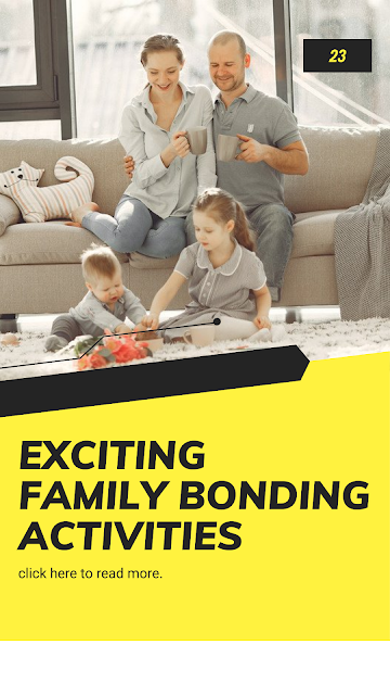Exciting Family Bonding Activities