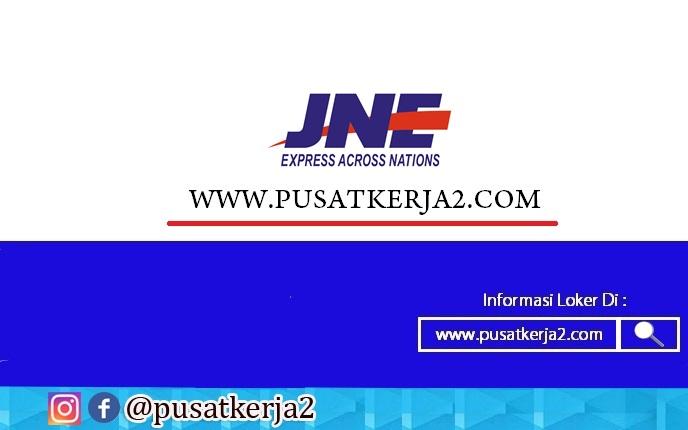 Lowongan Kerja Medan PT JNE SMA SMK D3 S1 April 2020
