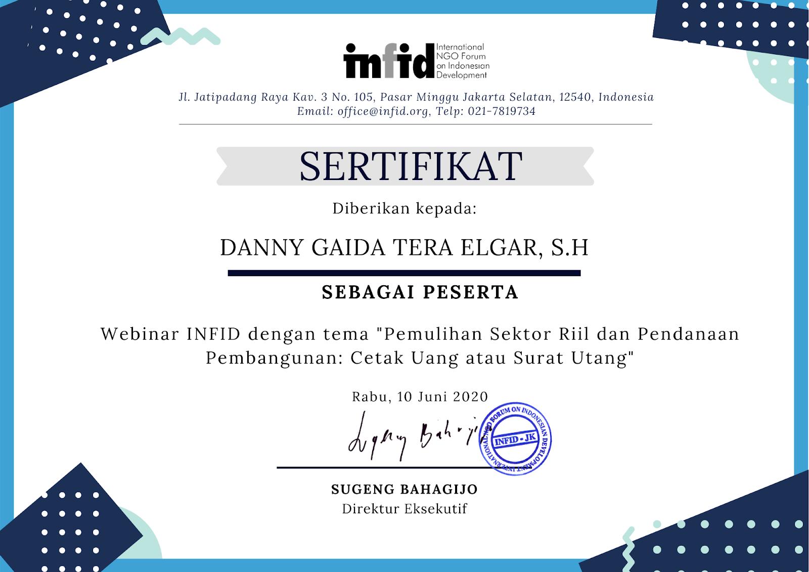 """Piagam Penghargaan International NGO Forum on Indonesian Development (INFID) """"Pemulihan Sektor Riil dan Pendanaan Pembangunan: Cetak Uang atau Surat Utang?"""" (Rabu, 10 Juni 2020)"""