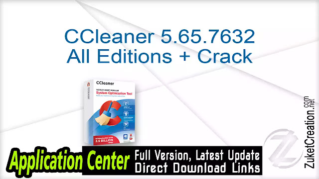 CCleaner 5.65.7632 All Editions + Crack