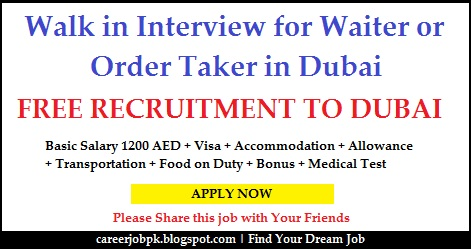 Walk in Interview for Waiter or Order Taker in Dubai