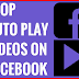 Disable Facebook Autoplay