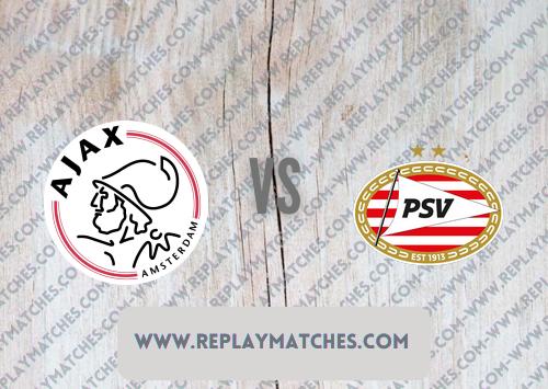 Ajax vs PSV -Highlights 07 August 2021