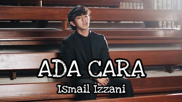 Lirik Lagu Ada Cara Ismail Izzani