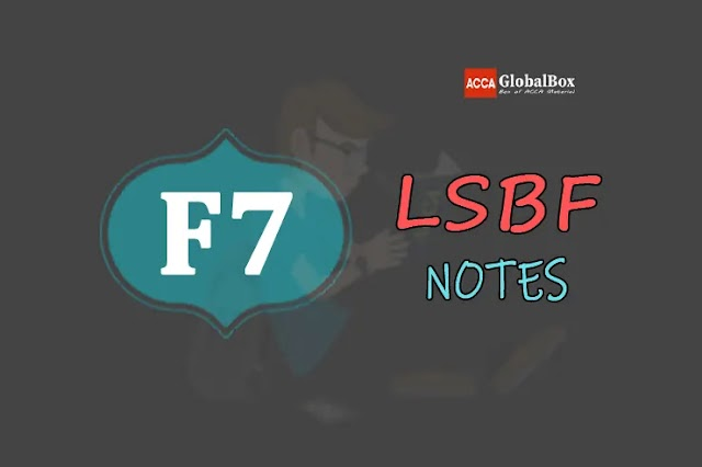 F7 (FR) - Notes - by LSBF   Financial Reporting   ACCA
