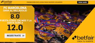 betfair supercuota liga Barcelona gana Valladolid 11 julio 2020