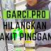 SAKIT PINGGANG HILANG LEPAS GUNA GARCI.PRO