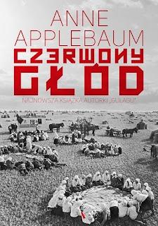 """Anne Applebaum - """"Czerwony głód"""""""