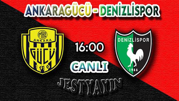 Ankaragücü - Denizlispor canlı maç izle