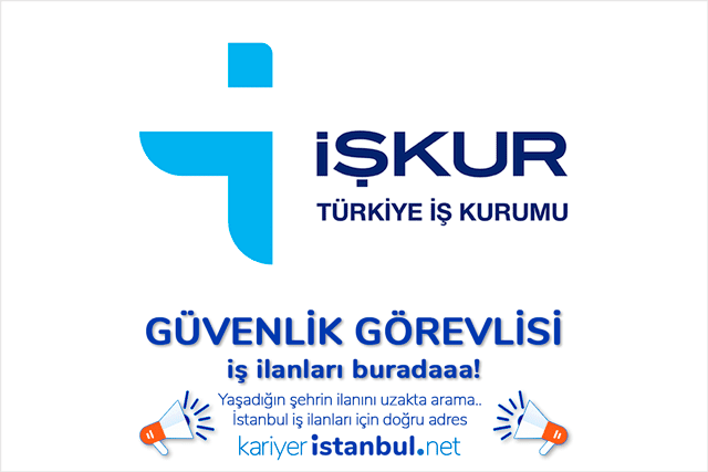 İŞKUR İstanbul tarafından yayınlanan Özel Güvenlik Görevlisi iş ilanları, başvuru koşulları ve pozisyon bilgileri hakkında detaylar kariyeristanbul.net'te!