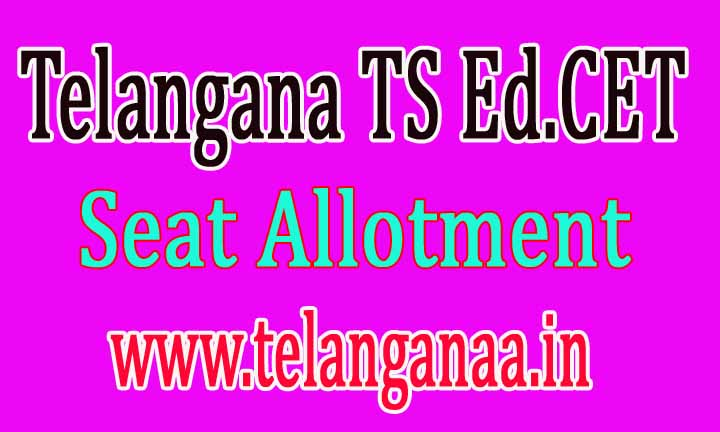 Telangana TS Ed.CET Seat Allotment 2016 Download