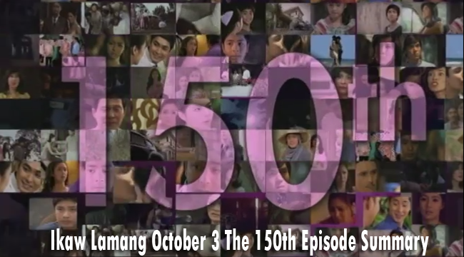 Ikaw Lamang October 3 The 150th Episode Summary: Isabelle vs Tessa