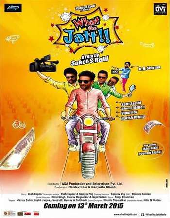 Poster Of What the Jatt 2015 Punjabi 400MB DVDRip 480p ESubs Free Download Watch Online