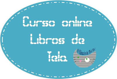http://www.elrincondefrifri.com/2015/08/info-curso-libros-de-tela.html