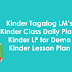 Kinder Lesson Plans, Tagalog LMs and Kinder LP for Demonstration Teaching
