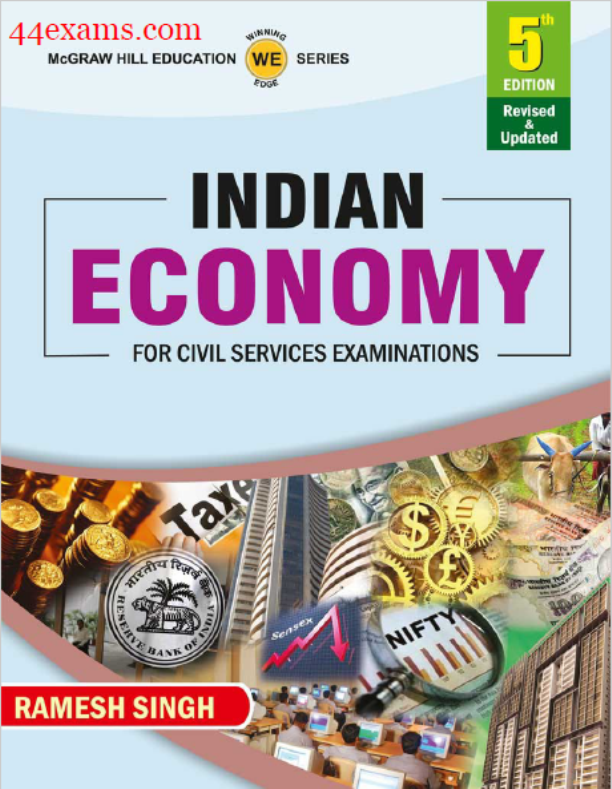 Indian Economy 5th Edition By Ramesh Singh : For Civil Services Examinations PDF Book