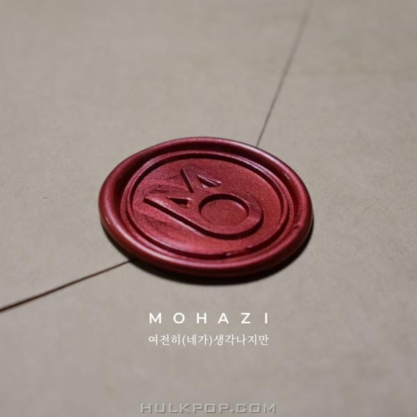 Mohazi – 여전히 (네가) 생각나지만 – Single