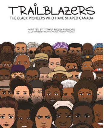 Trailblazers by Tiyahna Ridley-Padmore and illustrated by Merryl-Royce Ndema-Moussa