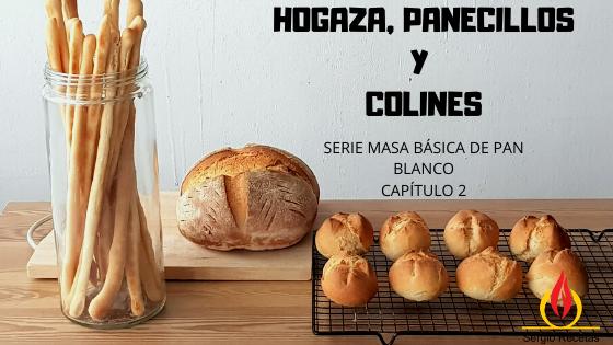 https://www.sergiorecetas.com/2019/12/hogaza-colines-y-panecillos-serie-masa-blanca-capitulo-2.html