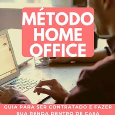 Curso Online MÉTODO HOME OFFICE Faça sua renda trabalhando em casa pela internet - Qualificação Profissional