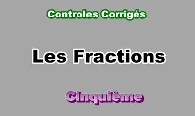 Controles Corrigés Sur Les Fractions 5eme en PDF