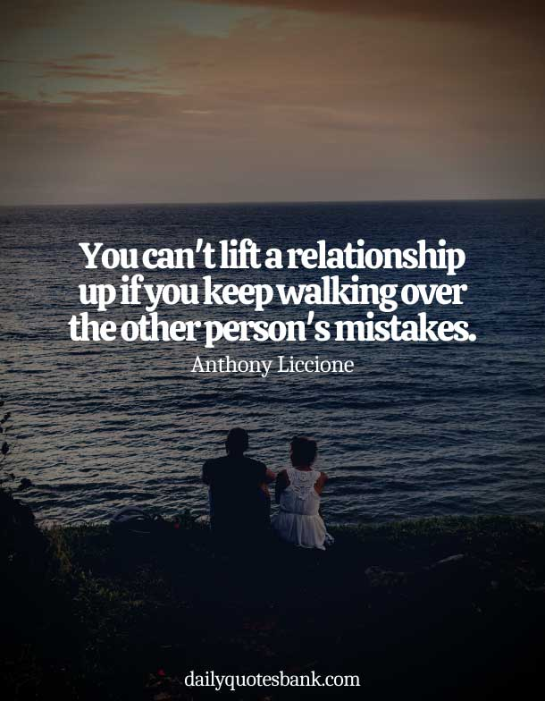 Inspirational Quotes About Mistakes In Relationships