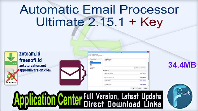 Automatic Email Processor Ultimate 2.15.1 + Key_ ZcTeam.id