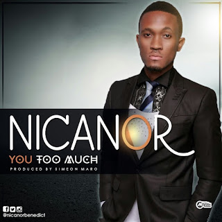You Too Much - Nicanor (Download Music mp3)