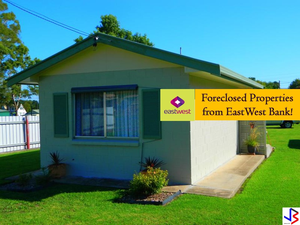 There are many banks in the Philippines that are selling foreclosed properties. One of these banks is the EastWest Bank that has many acquired properties for sale in their foreclosure auction. In real estate foreclosure listings below from EastWest Bank, can find foreclosed homes or house and lot, vacant lot and any other properties. If you are lucky enough, you may acquire one of this properties at a cheap price compared to those in the market! Real-estate properties are one of the best investment nowadays where the value or your money grow as the time pass by.  Note: Jbsolis.com is not affiliated with EastWest Bank and this post is not a sponsored. All information below is for general purpose only. If you are interested in any of these properties, contact directly with the bank's branches in your area or in contact info listed in this post. Any transaction you entered towards the bank or any of its broker is at your own risk and account.