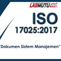 Dokumen Sistem Manajemen Mutu berdasarkan ISO/IEC 17025 : 2017