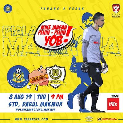 Live Streaming Pahang vs Perak Piala Malaysia 8.8.2019