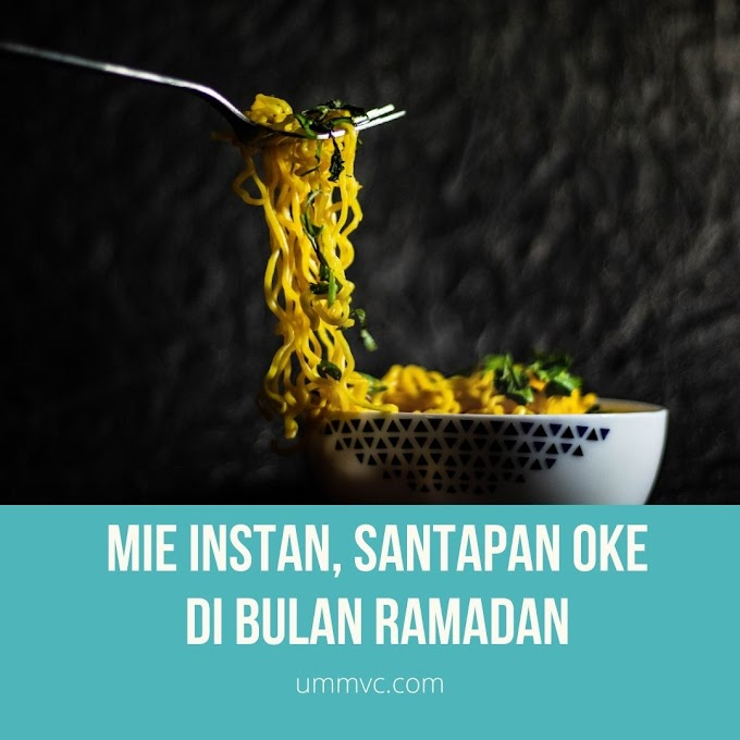 Mie Instan, Santapan Oke di Bulan Ramadan