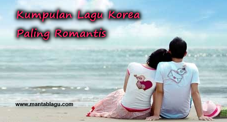 Kumpulan Lagu Korea Paling Romantis Mp3 Full Album Rar, Download Lagu Korea Paling Romantis Mp3,Kumpulan Lagu Korea Mp3,Album Lagu Korea Mp3,Lagu Korea, Kompilasi,