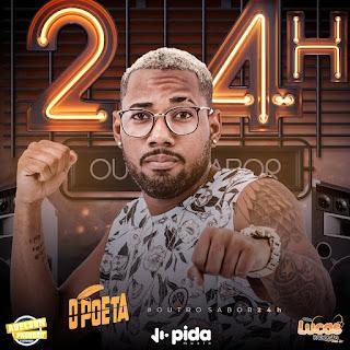 O POETA - CD #OUTROSABOR24H - 2019