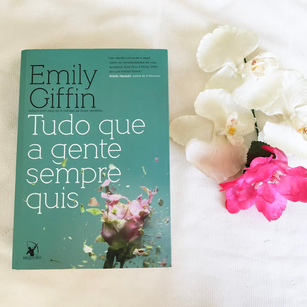 Tudo o que a gente sempre quis- Emily Giffin