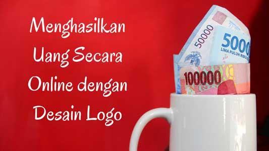 menghasilkan uang secara online dengan desain logo