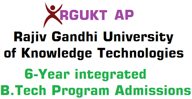 AP RGUKT,Integrated B.Tech Program,Admissions