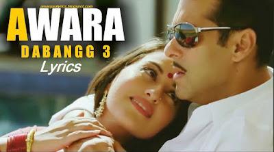 Awara Lyrics Dabangg 3 | Salman Khan | Salman Ali & Muskaan