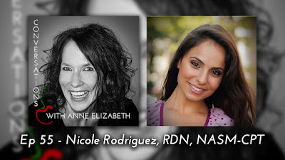 Conversations with Anne Elizabeth Podcast with Nicole Rodriguez, RD