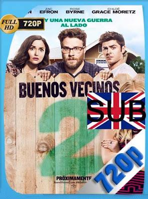 Buenos Vecinos 2 (2016) HD [720P] sustitulado [GoogleDrive] DizonHD