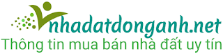 Bán đất Đông Anh thông tin mua bán nhà đất uy tín Đông Anh Hà Nội