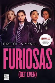 Furiosas   Get even #1   Gretchen McNeil   Destino