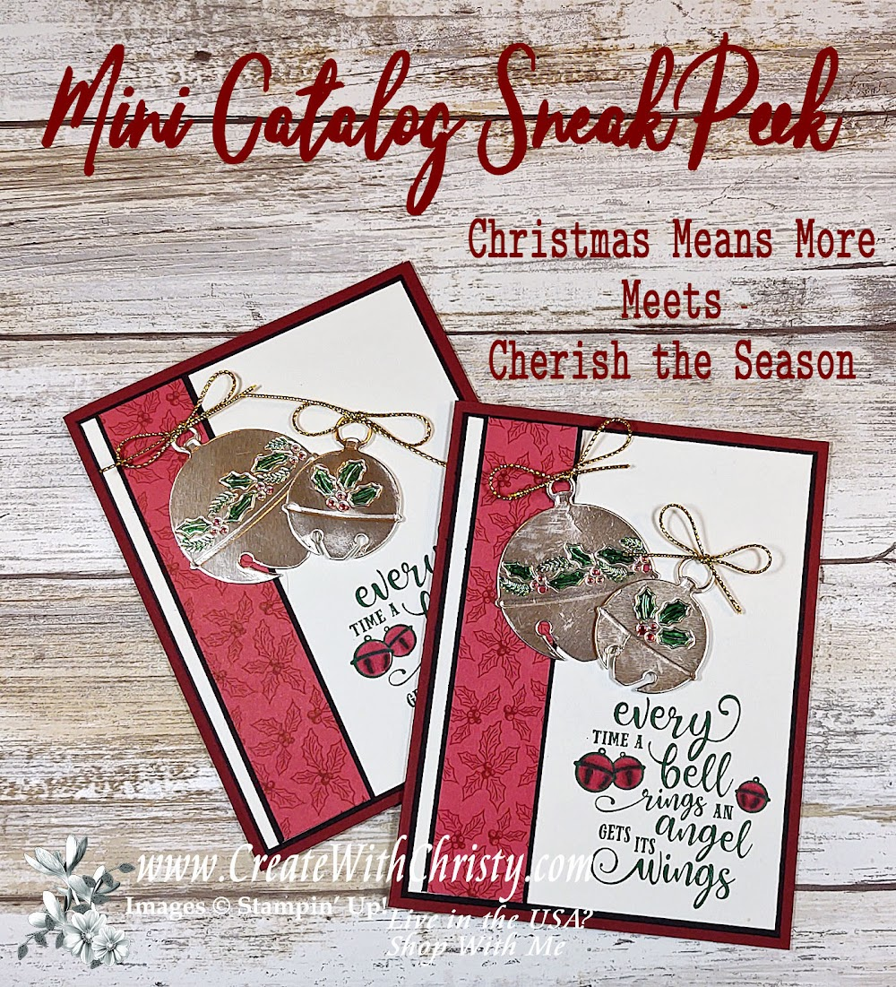 Mini Catalog Sneak Peek - Christmas Means More Meets Cherish the Season