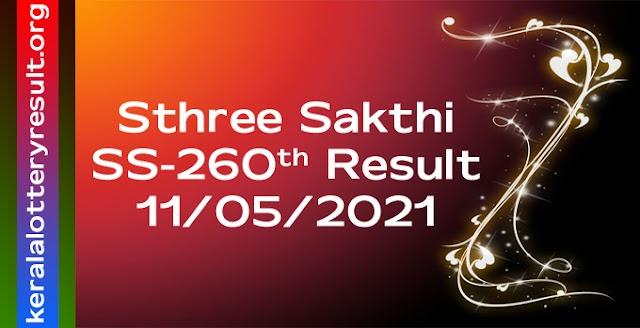 Sthree Sakthi SS 260 Lottery Result 11.5.2021