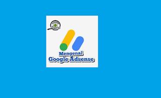 Apa Sih Sebenarnya Google Adsense?