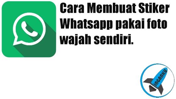 cara buat stiker wajah sendiri di whatsapp