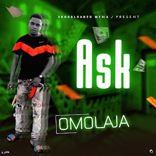 OMOLAJA - ASK